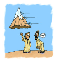 faith moves mountains