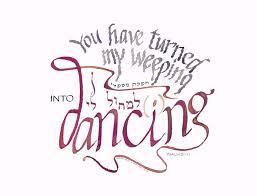 weeping into dancing