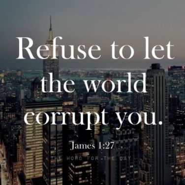 313498-Refuse-To-Let-The-World-Corrupt-You