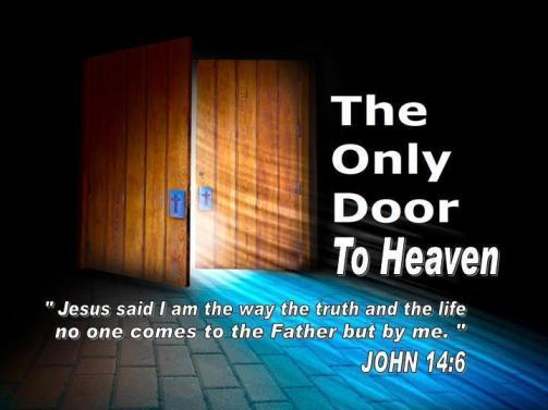 only door to Heaven