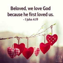 we love God