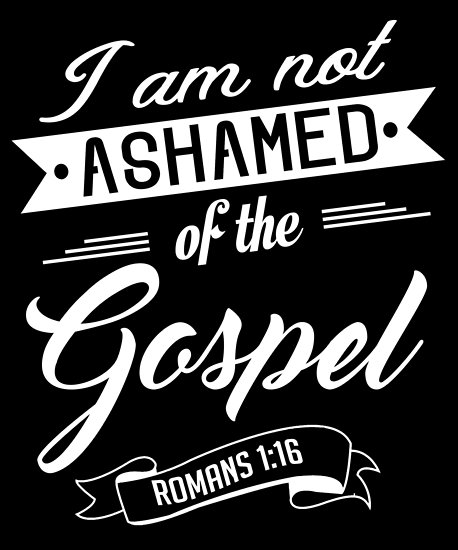 I am not ashamed1